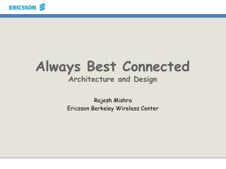 Always Best Connected Architecture and Design