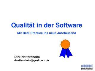 Qualität in der Software Mit Best Practice ins neue Jahrtausend