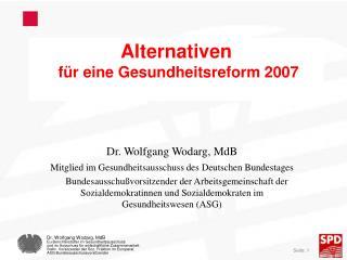 Alternativen  f�r eine Gesundheitsreform 2007