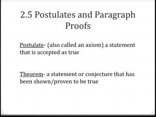 2.5 Postulates and Paragraph Proofs