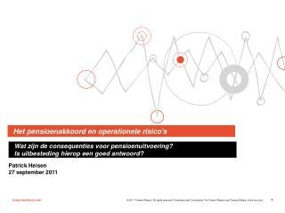 Het pensioenakkoord en operationele risico's