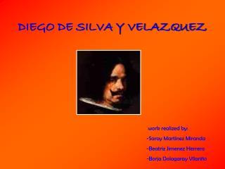 DIEGO DE SILVA Y VELAZQUEZ