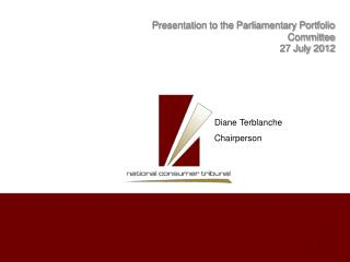 Presentation to the Parliamentary Portfolio Committee 27 July 2012