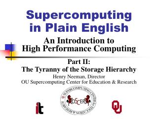 Supercomputing in Plain English