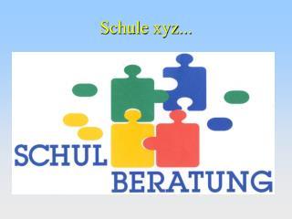Schule xyz...