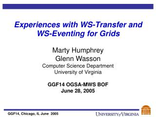 Experiences with WS-Transfer and WS-Eventing for Grids