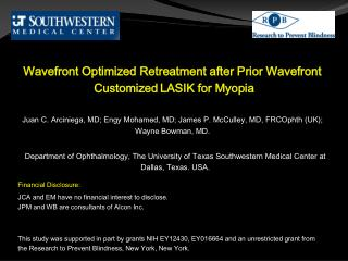 Wavefront Optimized Retreatment after Prior Wavefront  Customized LASIK for Myopia