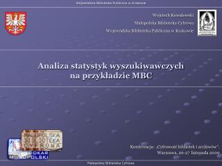 Analiza statystyk wyszukiwawczych  na przykładzie MBC