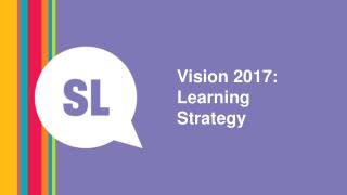 Vision 2017: Learning Strategy