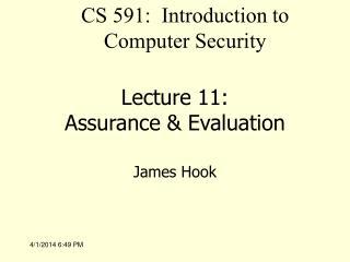 Lecture 11: Assurance  Evaluation