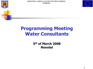 Programming Meeting Water Consultants    5th of March 2008 Novotel