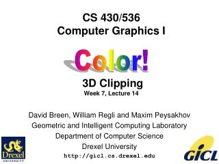 CS 430/536 Computer Graphics I  3D Clipping Week 7, Lecture 14