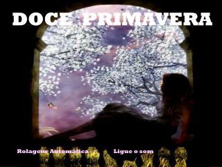 DOCE PRIMAVERA