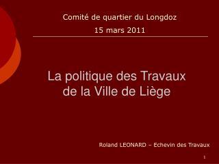 La politique des Travaux   de la Ville de Liège