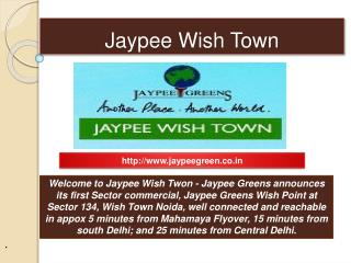 Best commercial and residential properties by Jaypee wish To