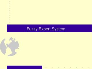 Fuzzy Expert System