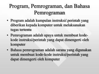 Program, Pemrograman, dan Bahasa Pemrograman