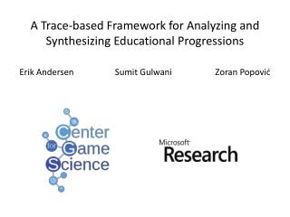A Trace-based Framework for Analyzing and Synthesizing Educational Progressions