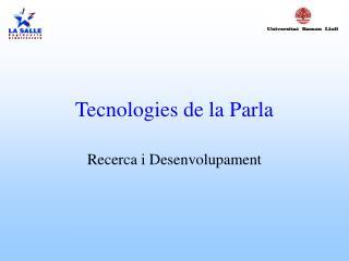 Tecnologies de la Parla
