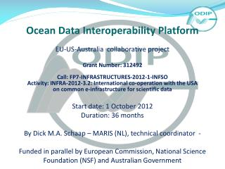 Ocean Data Interoperability Platform  EU-US-Australia  collaborative project Grant Number: 312492