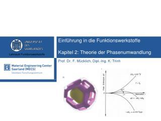 Einführung in die Funktionswerkstoffe Kapitel 2: Theorie der Phasenumwandlung