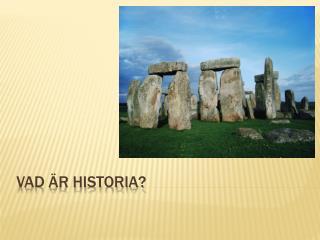 Vad är historia?