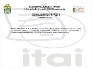 NUMERAL 3: REMUNERACION MENSUAL CORRESPONDIENTE A LA  1RA  . QNA. DE DICIEMBRE  DE 2012.