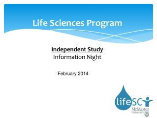 Life Sciences Program Independent Study  Information Night