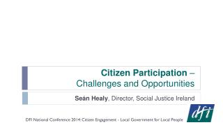 Citizen Participation  –  Challenges and Opportunities