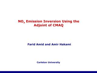 NO x  Emission Inversion Using the Adjoint of CMAQ