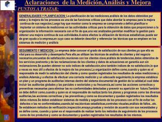 Aclaraciones  de la Medición,Análisis y Mejora