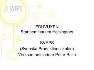 EDUVUXEN Startseminarium Helsingfors