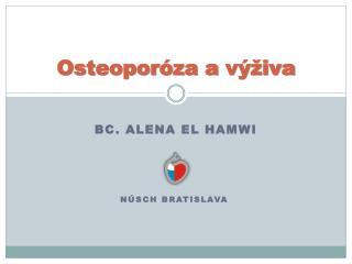 Osteopor�za a�v�iva