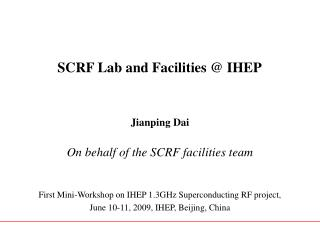 SCRF Lab and Facilities @ IHEP