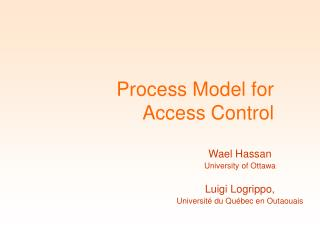 Process Model for  Access Control