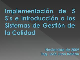 Implementación de 5 S's e Introducción a los Sistemas de Gestión de la Calidad