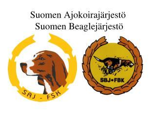 Suomen Ajokoiraj rjest   Suomen Beaglej rjest