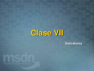 Clase VII