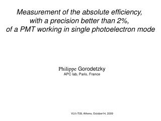 Measurement of the absolute efficiency,  with a precision better than 2%,