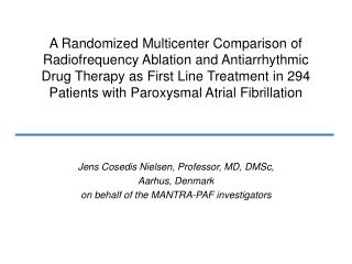 A Randomized Multicenter Comparison of Radiofrequency Ablation and Antiarrhythmic Drug Therapy as First Line Treatment i