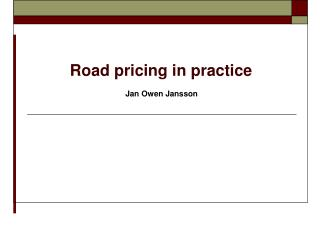 Road pricing in practice