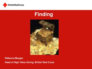 Rebecca Mauger Head of High Value Giving, British Red Cross
