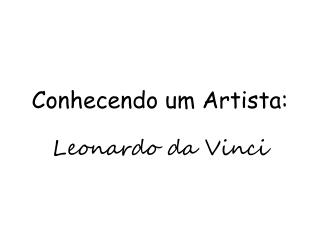 Conhecendo um Artista: