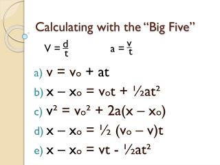 "Calculating with the ""Big Five"""
