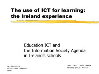 The use of ICT for learning: the Ireland experience