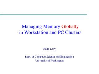 Managing Memory  Globally in Workstation and PC Clusters
