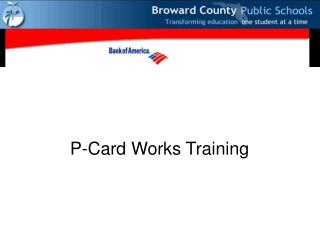P-Card Works Training