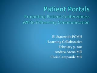 Patient Portals Promoting Patient Centeredness While Enhancing Communication