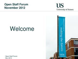 Open Staff Forum November 2012