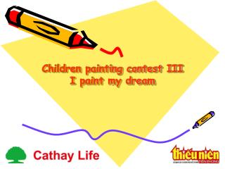 Children painting contest III I paint my dream